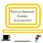Virtual Assistant Career: Is it for you?