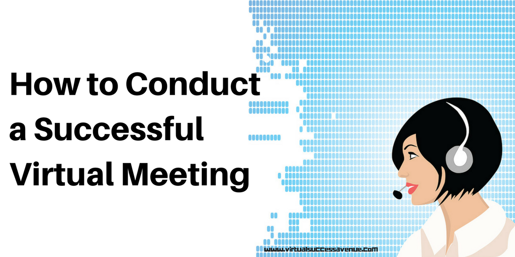 How to Conduct a Successful Virtual Meeting