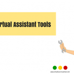 My Recommended 5 Must-Have Virtual Assistant Tools