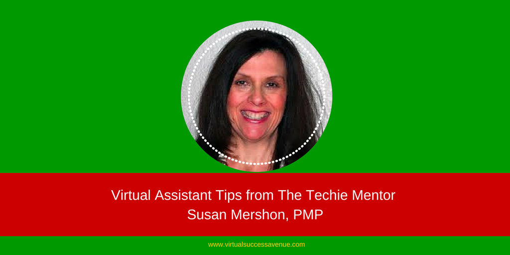 Virtual Assistant Tips from The Techie Mentor