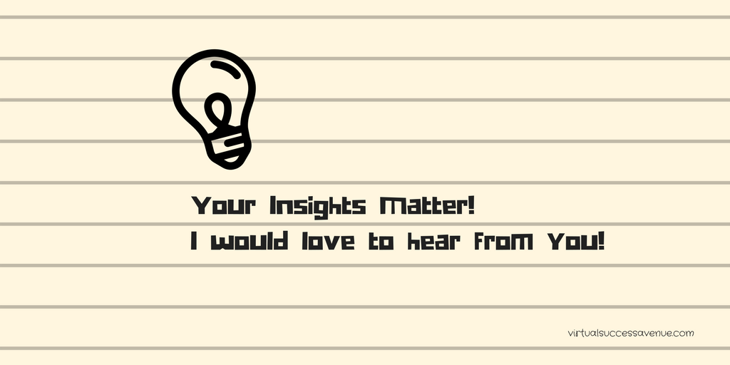 Your Insights Matter! I would love to hear from you!