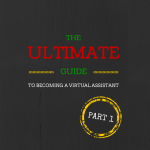 The Ultimate Guide To Becoming a Virtual Assistant Part 1: FAQs