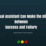 How a Virtual Assistant Can Make the Difference Between Success and Failure