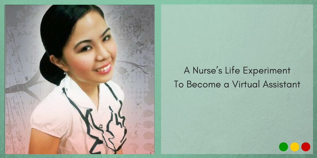 A Nurse's Life Experiment To Become a Virtual Assistant