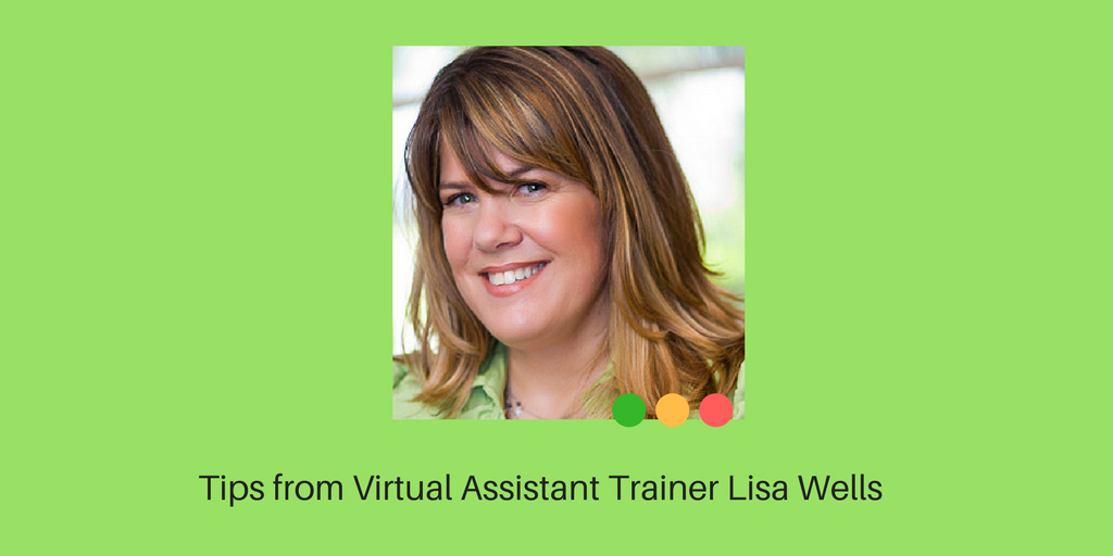 Virtual Assistant Tips from Lisa Wells