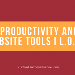 Productivity and Website Tools I L.O.V.E.
