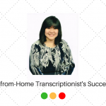 A Work-from-Home Transcriptionist's Success Story