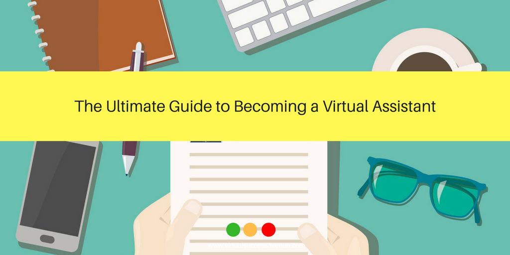 The Ultimate Guide to Becoming a Virtual Assistant