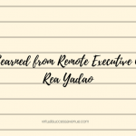 Lessons Learned from Remote Executive Assistant, Rea Yadao