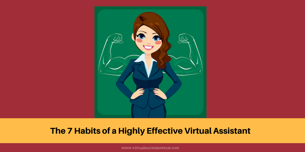 The 7 Habits of a Highly Effective Virtual Assistant