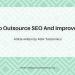 How To Outsource SEO And Improve Traffic