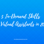 5 In-Demand Skills for Virtual Assistants in 2017