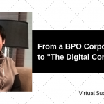 "From a BPO Corporate Slave to ""The Digital Commuter"""